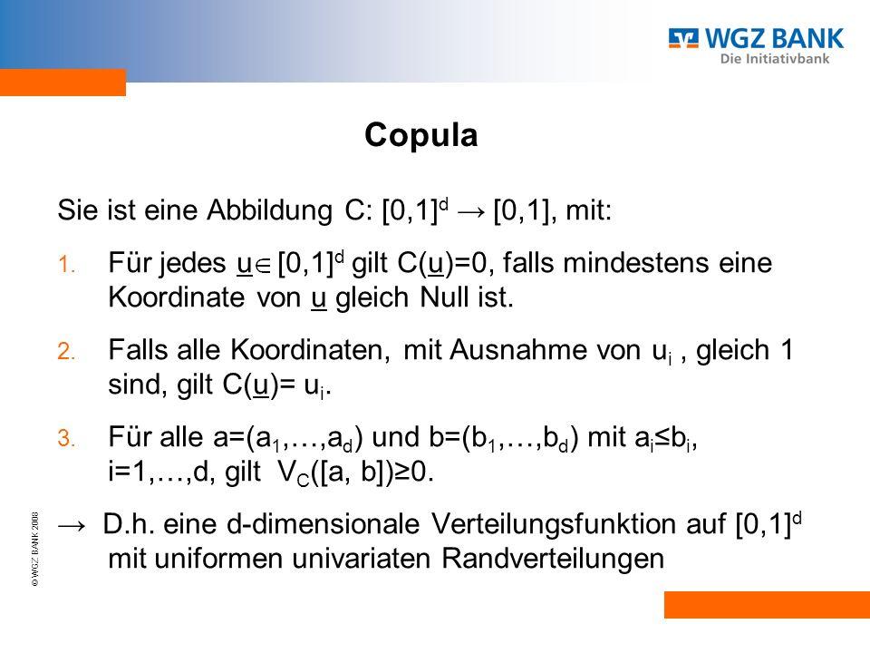 Copula Sie ist eine Abbildung C: [0,1]d → [0,1], mit:
